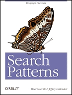 """Search Patterns - Design for Discovery"" (Peter Morville, Jeffery Callender)"