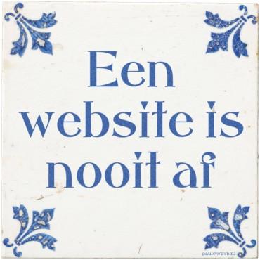 Tegeltje: een website is nooit af